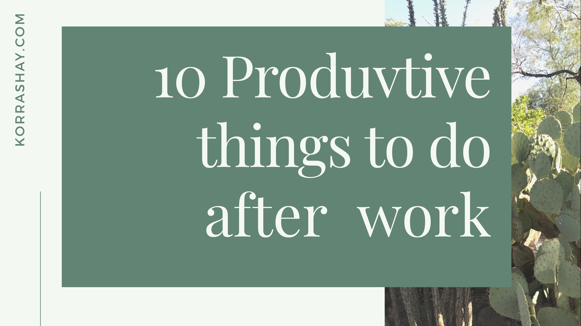 10 productive things to do after work