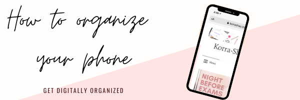 How to organize your phone / the ultimate phone organizing guide