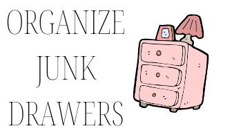 50 ideas for self improvement! Idea for self improvement:  organize junk drawers.