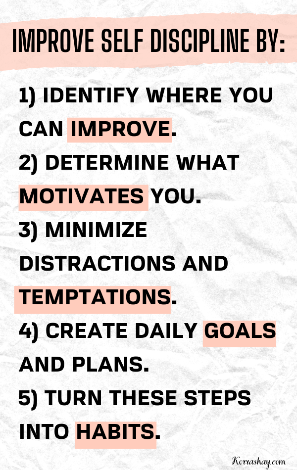 Self discipline tips to help you become a disciplined person.