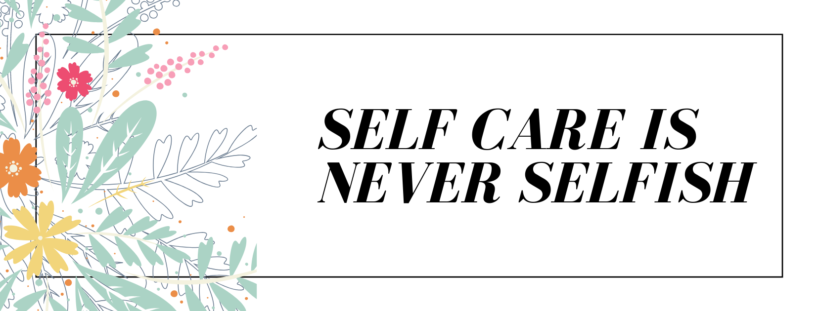 quick self care