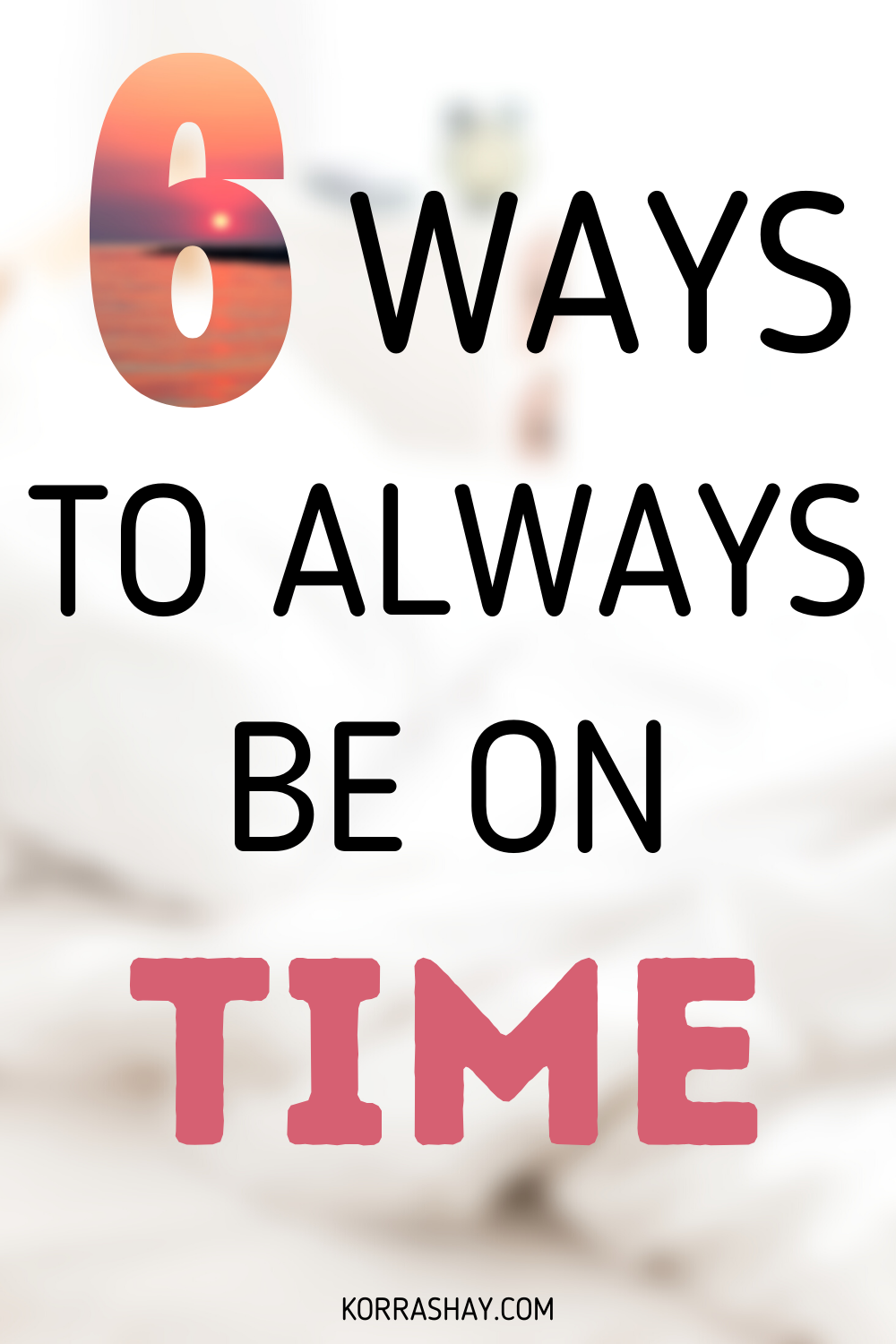 always be on time