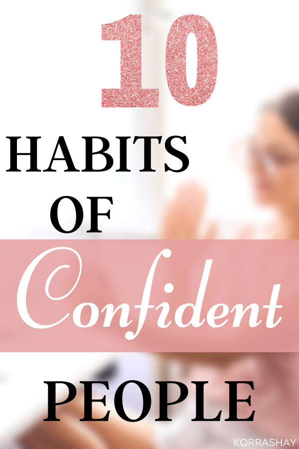 Self confidence tips. confidence boosting tips. How to be confident.