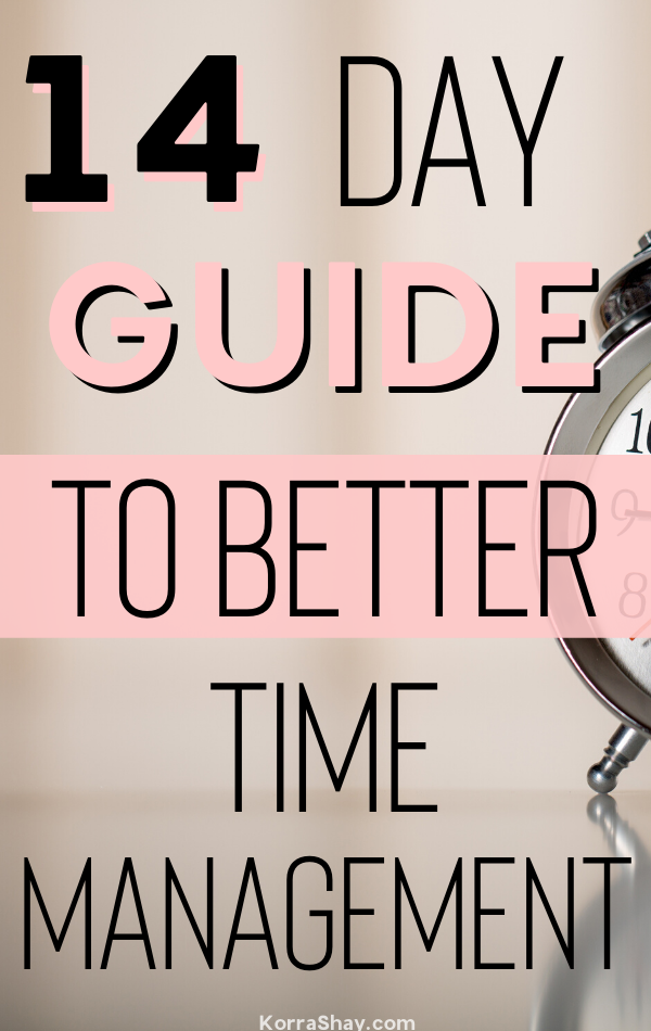 14 day guide to better time management.