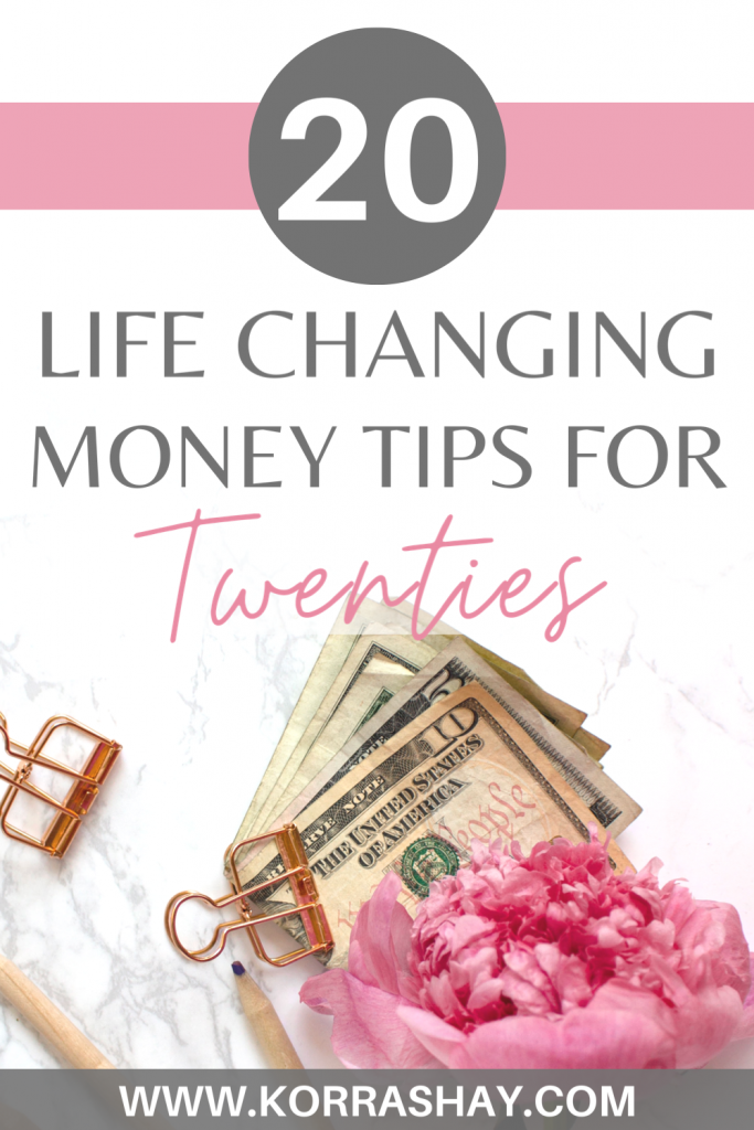 20 Life changing money tips for 20s