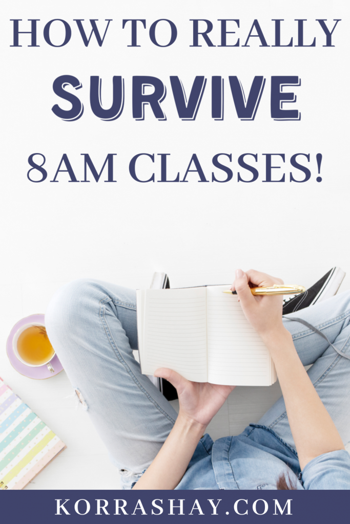 how to really survive 8am classes! Tips for early morning college classes. Early gen ed classes tips.