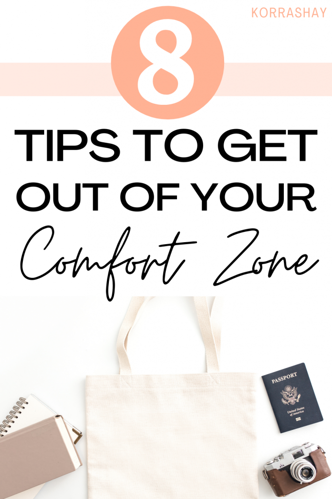 8 tips to get out of your comfort zone!