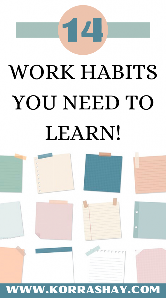 14 work habits you need to learn!