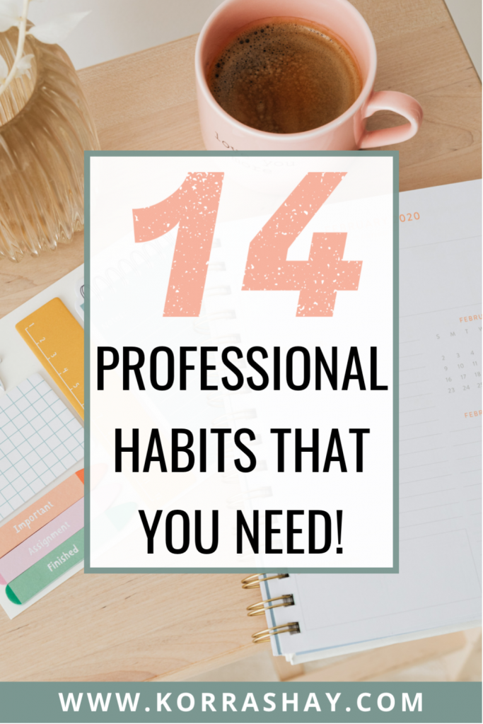 14 professional habits that you need!
