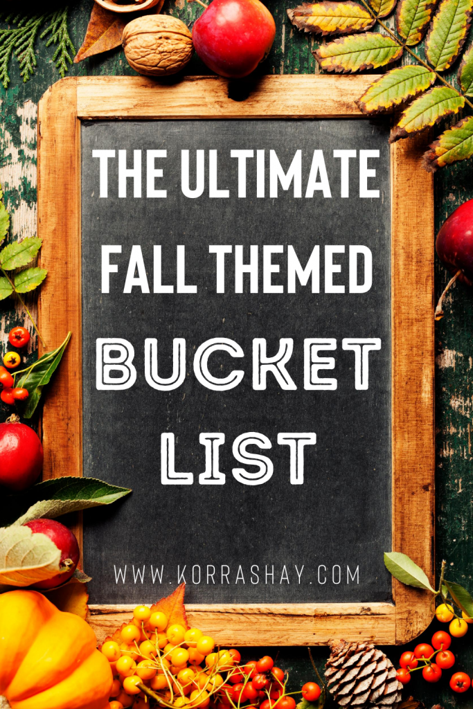 The ultimate fall themed bucket list!