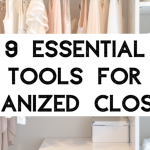 9 tools for organized closets!