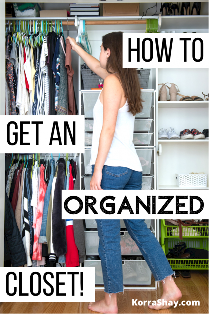 How to get an organized closet!