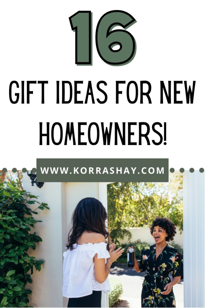 16 gift ideas for new homeowners!