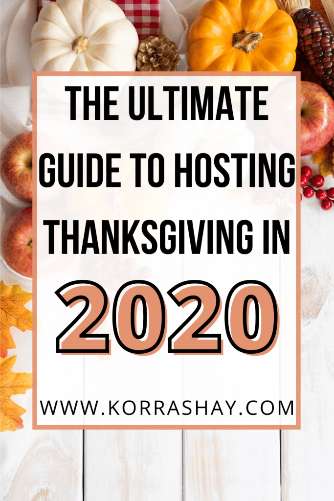 The ultimate guide to hosting Thanksgiving in 2020!