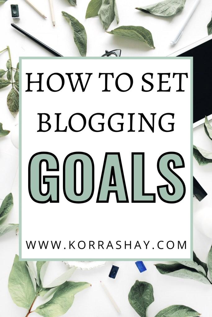 How to set blogging goals!