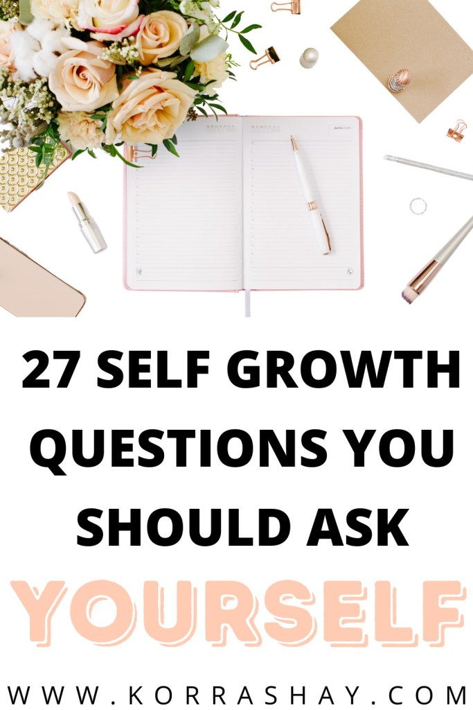 27 self growth questions you should ask yourself!