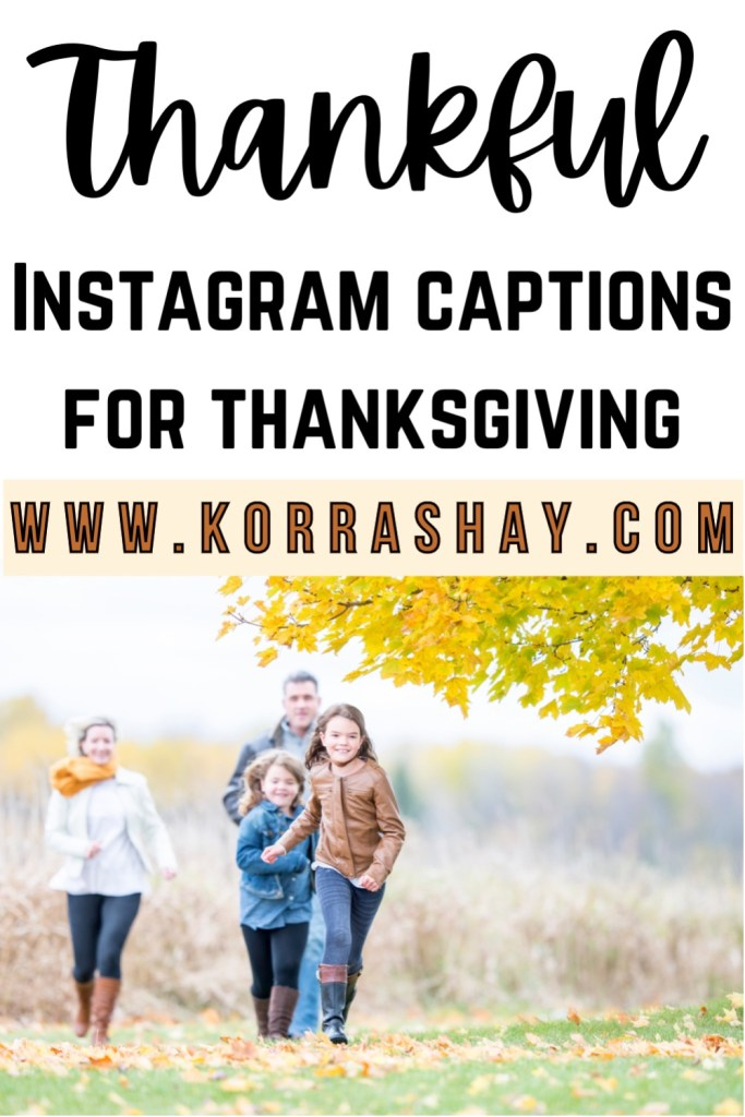 Thankful Instagram captions for thanksgiving!