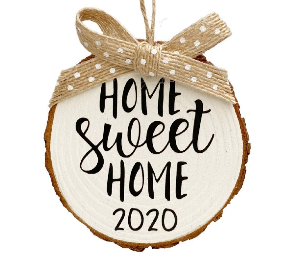 home sweet home 2020 ornament: gifts for new homeowners