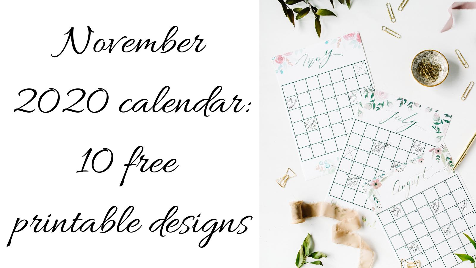 10 free printable november 2020 calendars!