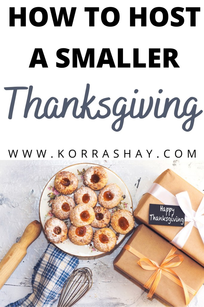 How to host a smaller Thanksgiving!