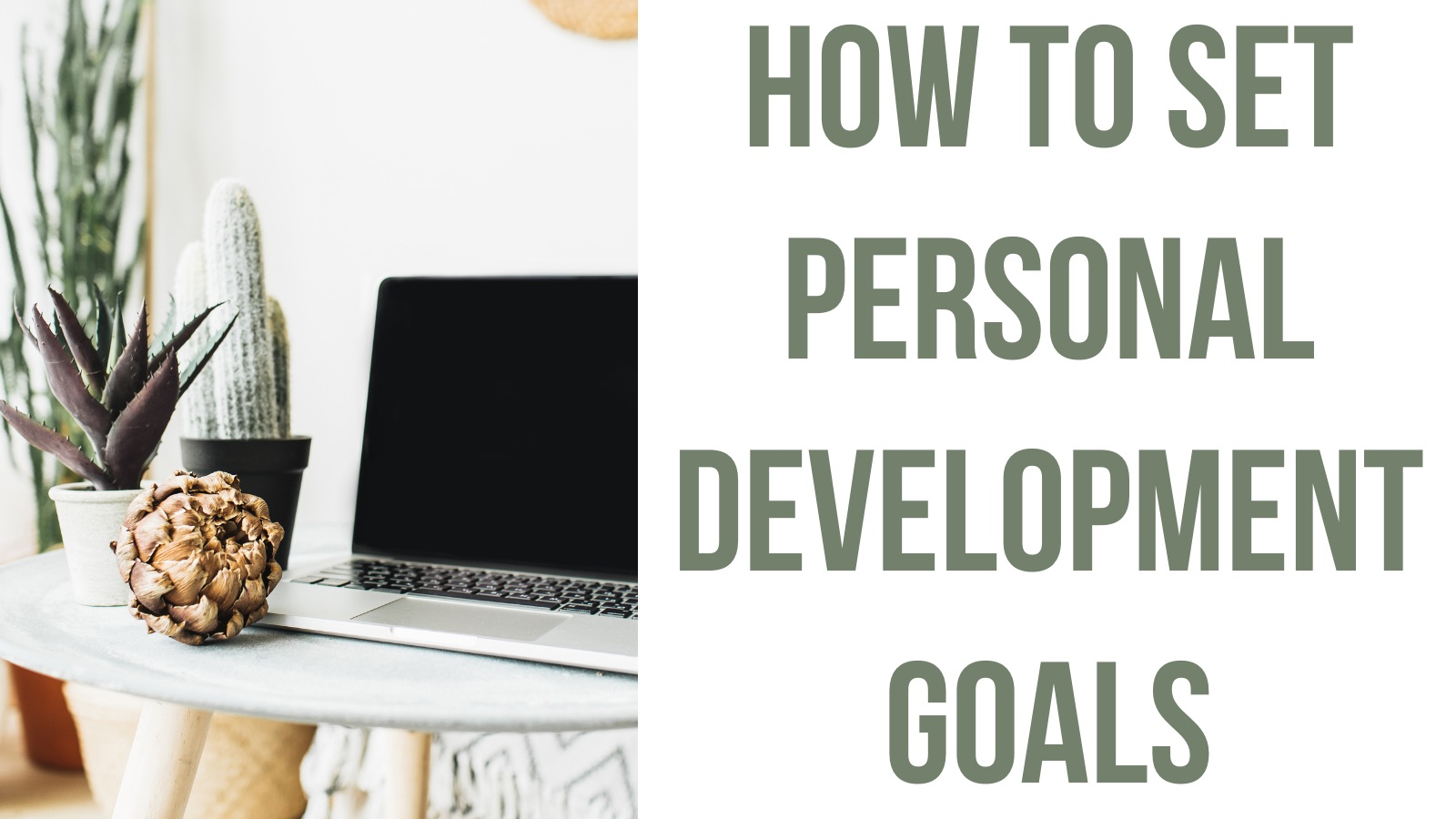 How to set personal development goals!