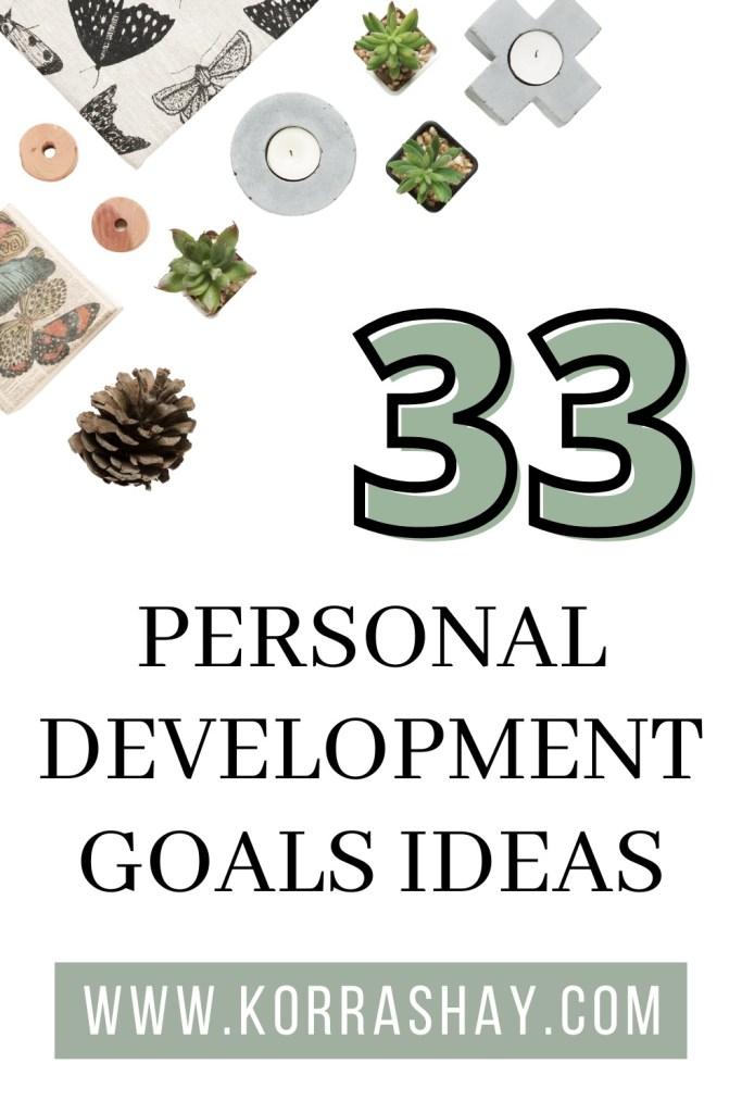 33 personal development goals ideas!