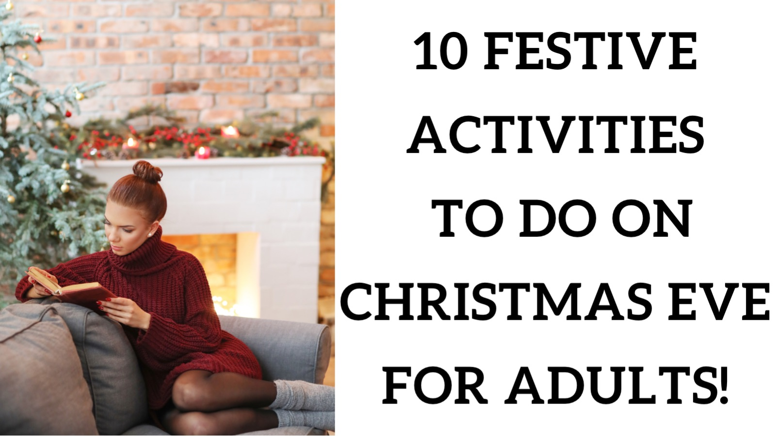 10 festive activities to do on Christmas eve for adults!
