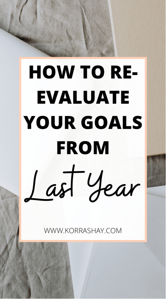 How to re-evaluate your goals from last year