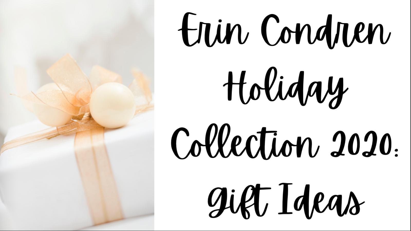 Erin condren holiday collection 2020: gift ideas!