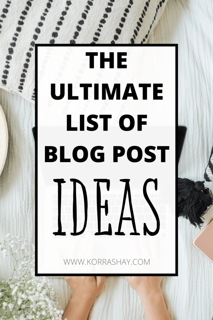 The ultimate list of blog post ideas!