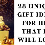 28 unique gift ideas for him that he will love!
