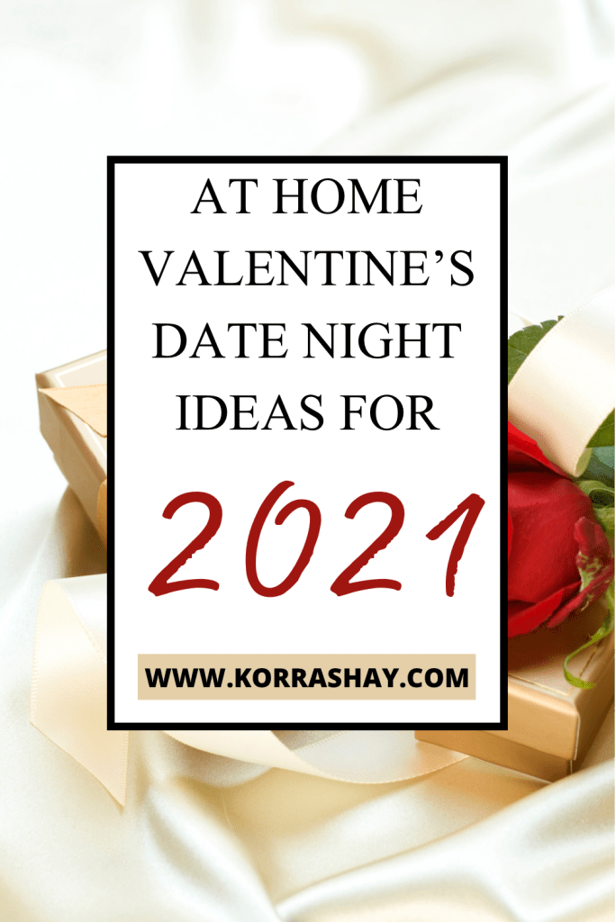At Home Valentines Date Night Ideas For 2021