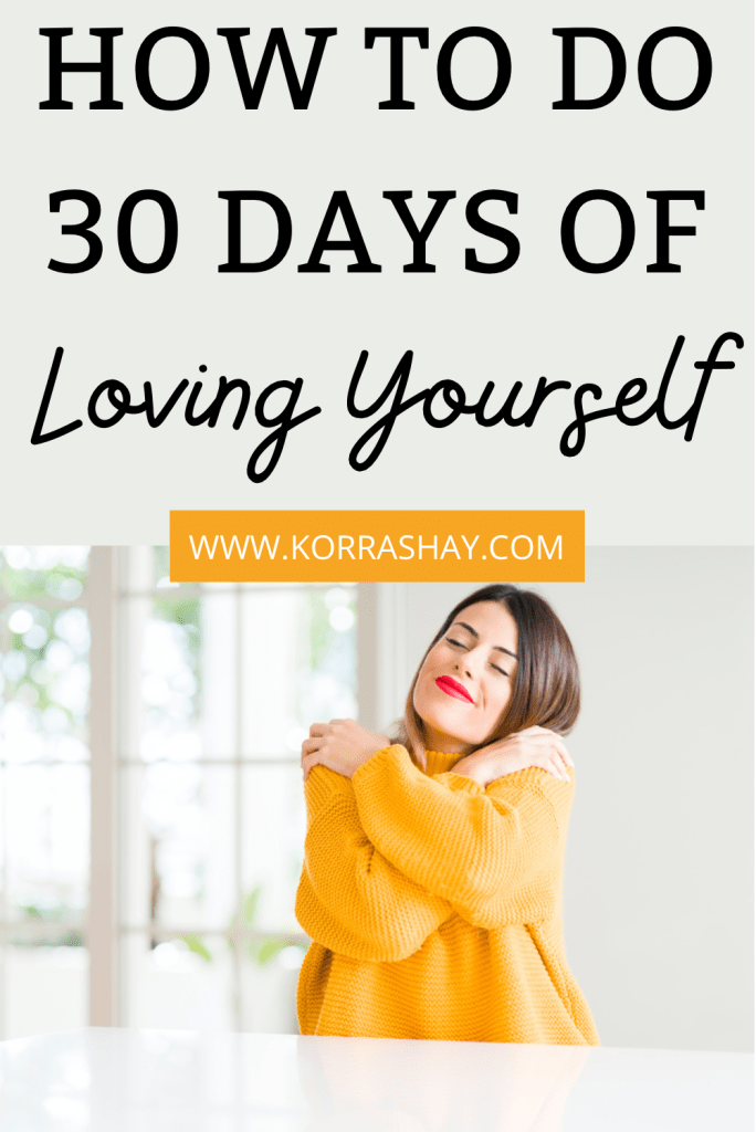 The Ultimate 30 Day Self Love Challenge