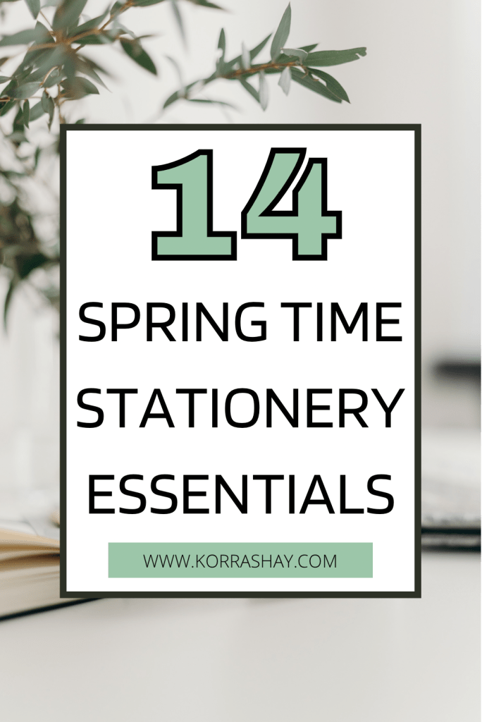 14 Spring Time Stationery Essentials