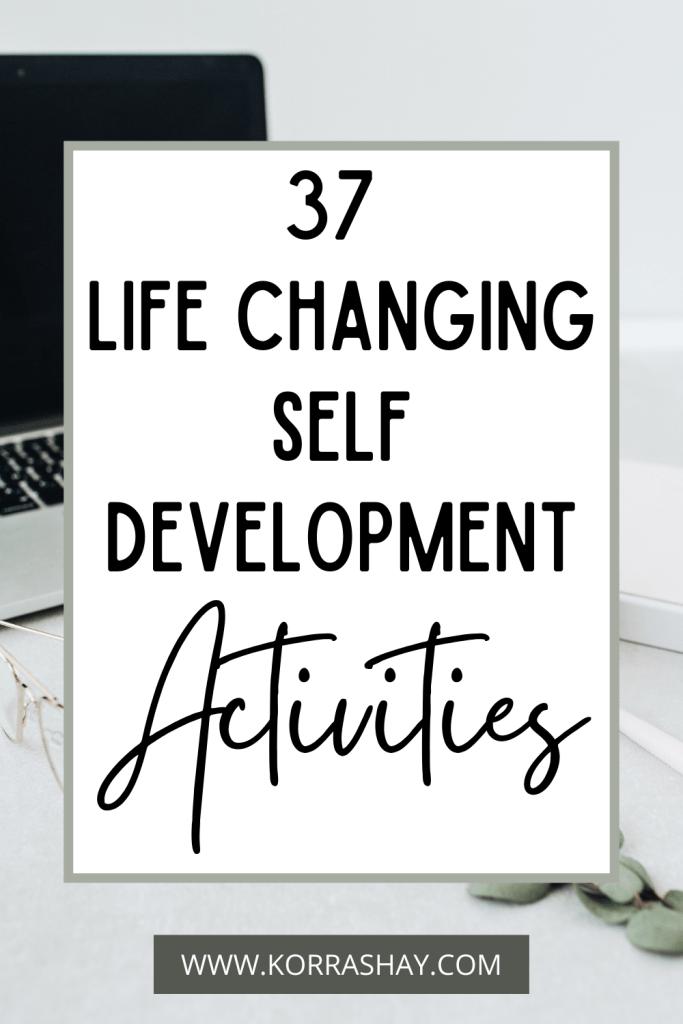 37 Life Changing Self Development Activities