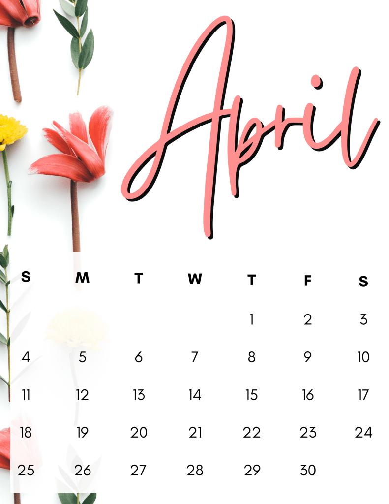 April 2021 Calendar: 10 Free Printable Designs!