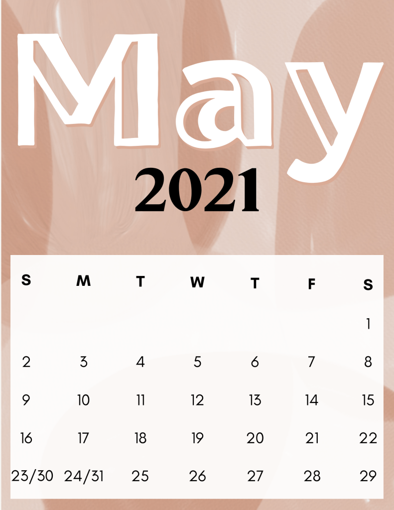 May 2021 Calendar: 10 Free Printable Designs! Download Now!
