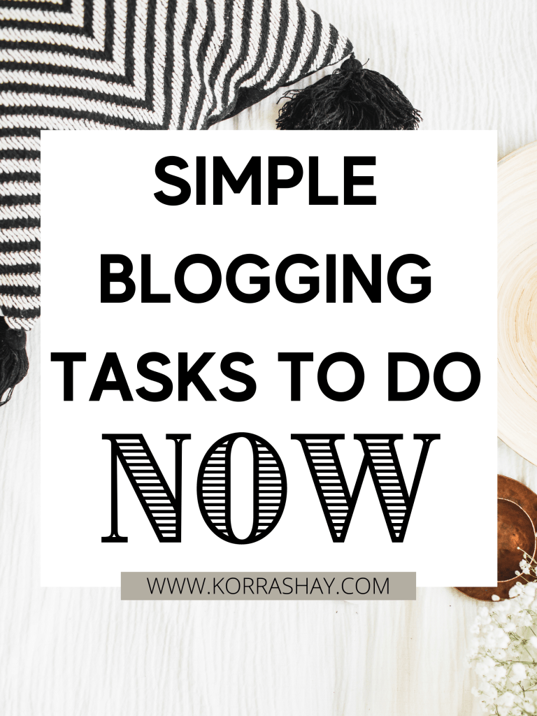 Simple blogging tasks to do now