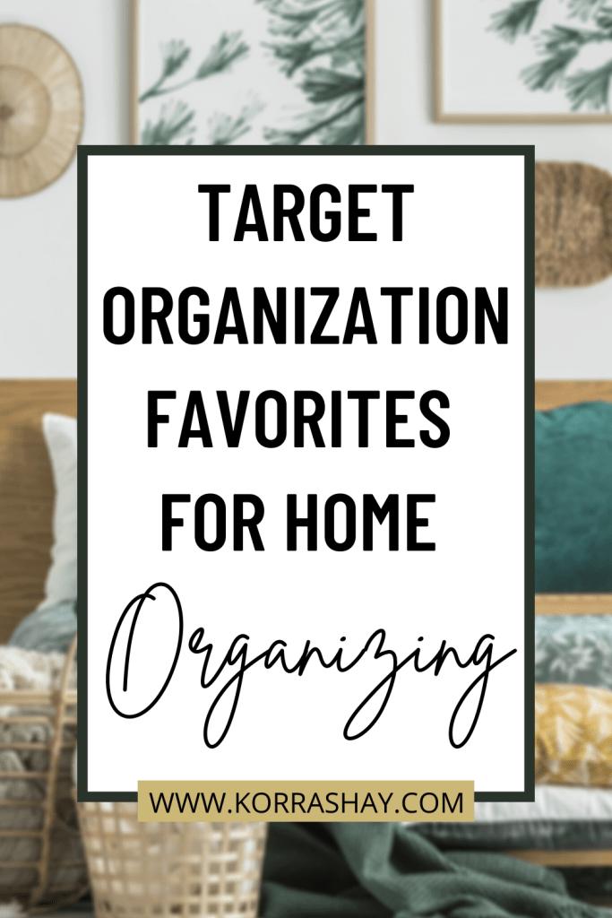 Target Organization Favorites For 2021 Home Organizing