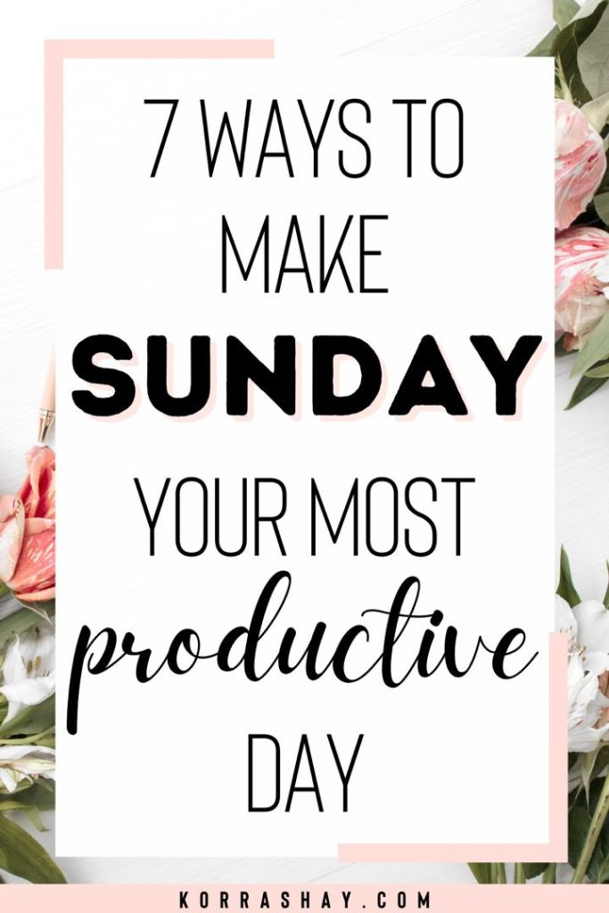 Things To Do on Sundays for a Better Week