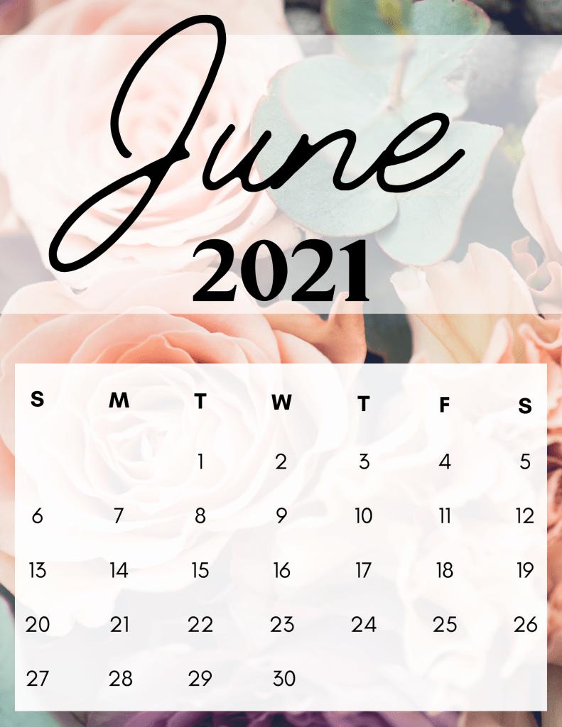June 2021 Calendar: 10 Free Printable Designs! Download Now!