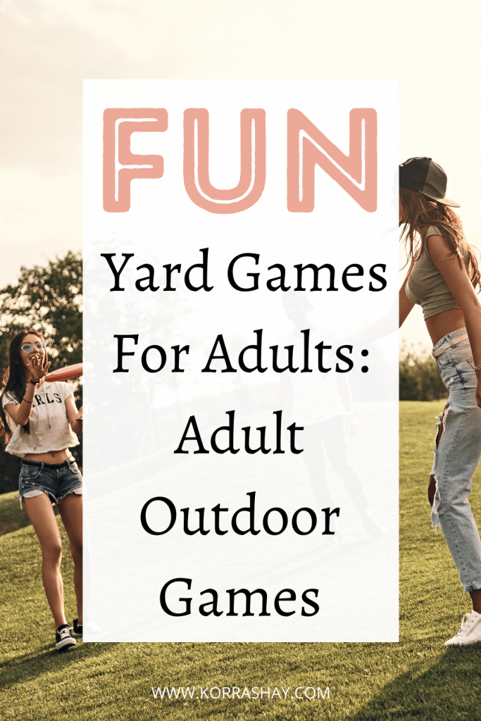 Actually Fun Yard Games For Adults: Adult Outdoor Games