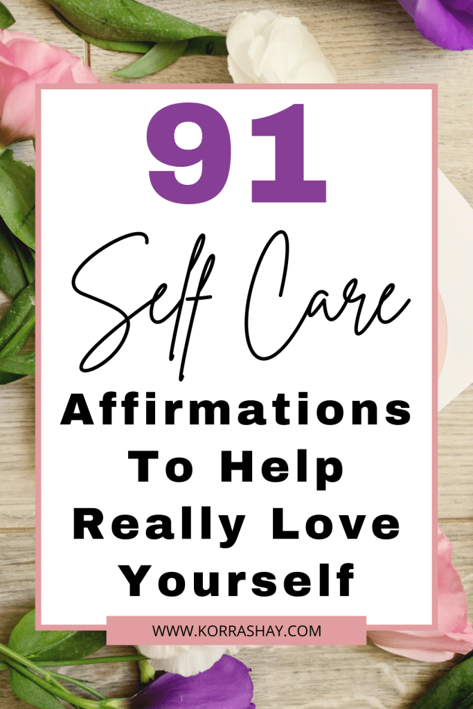 self care Affirmations To Help Really Love Yourself