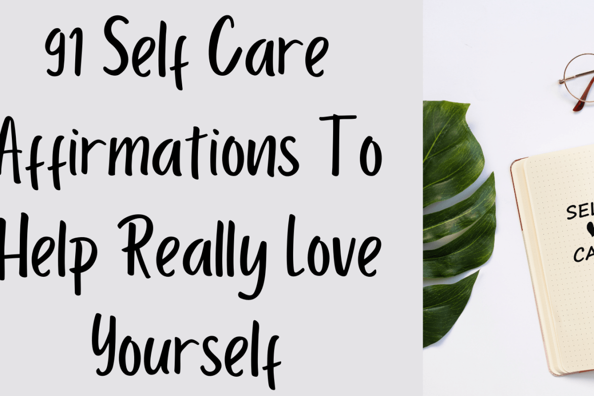 Affirmations To Help Really Love Yourself