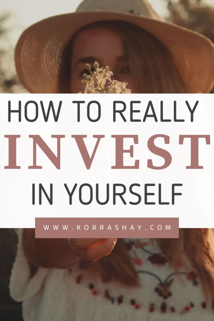 Invest In Yourself For Your Best Life: 15 Successful Ways!