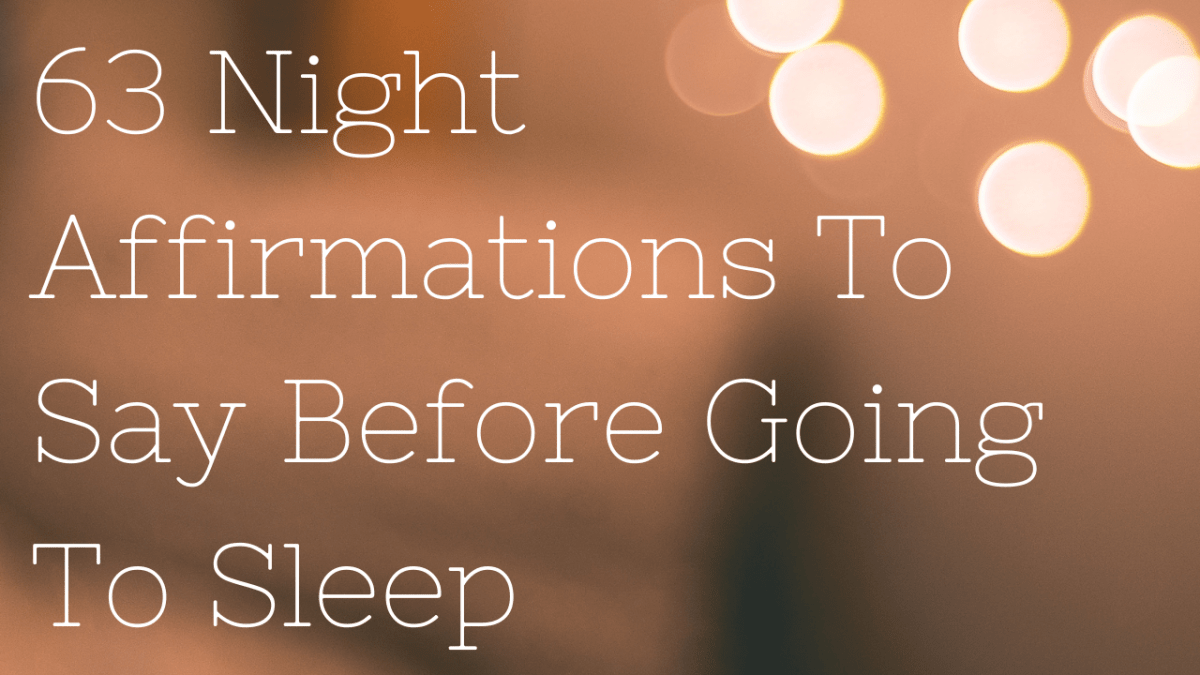 63 Night Affirmations To Say Before Going To Sleep
